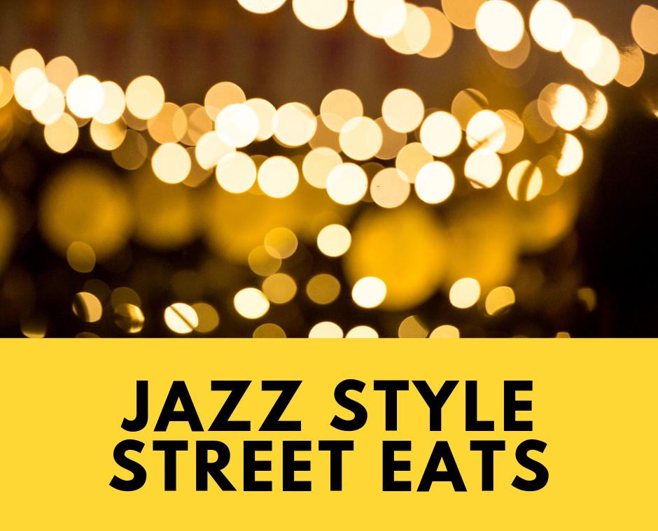Street Eats Jazz Style