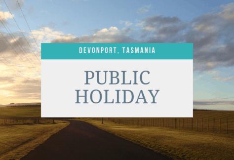 Devonport Public Holiday - Devonport Show