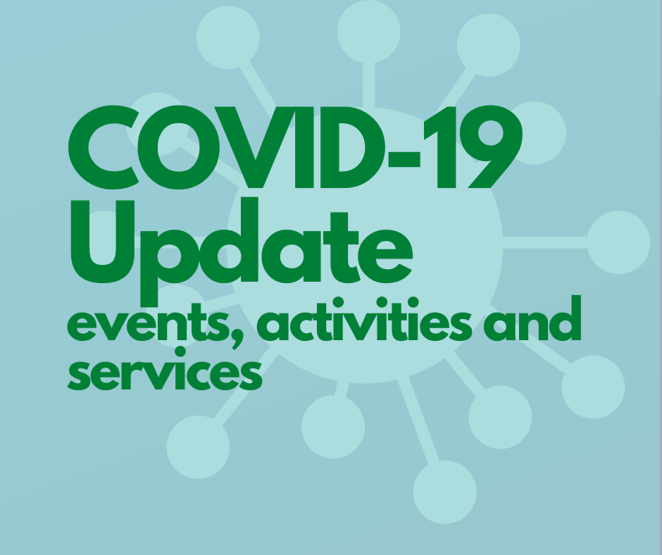 COVID-19 Update events, activities and services