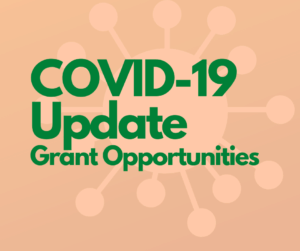 COVID 19 Update Grant Opportunities