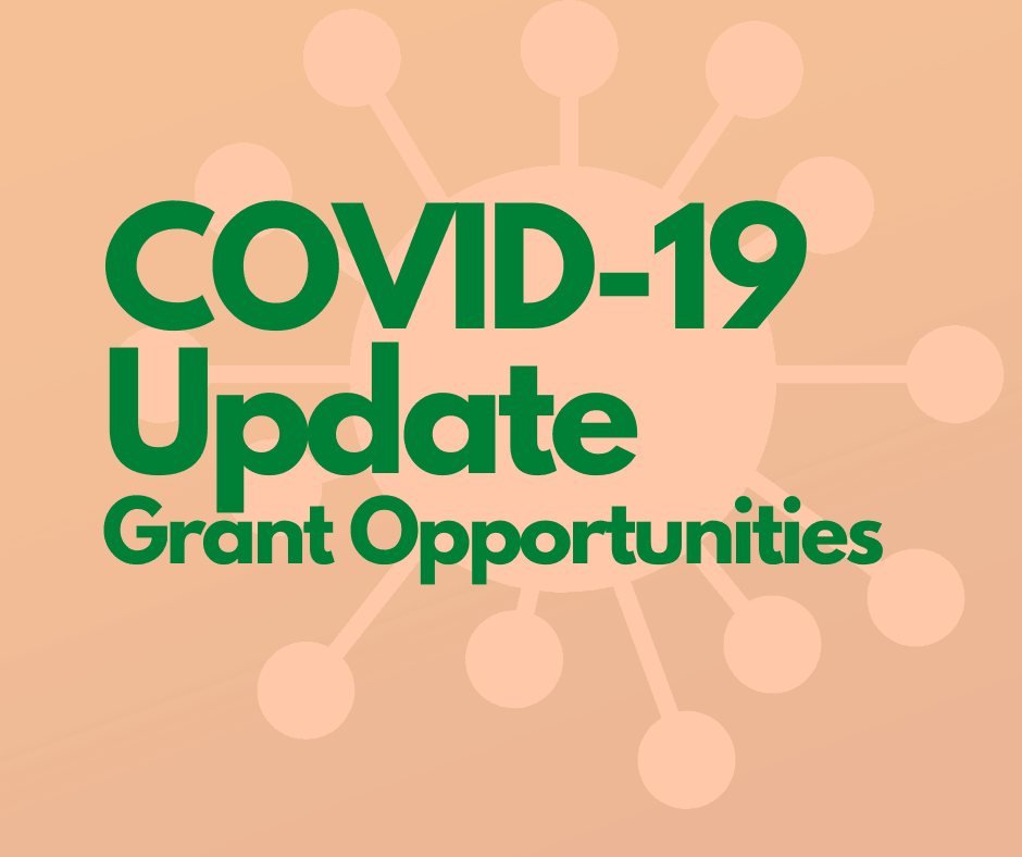 COVID-19 Update Grant Opportunities
