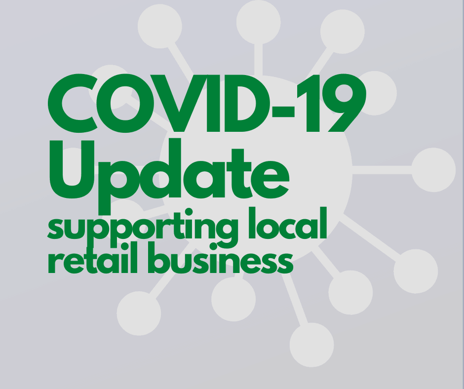 COVID-19 Update supporting local retail businesses