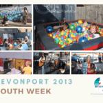 Devonport Youth Week 2013