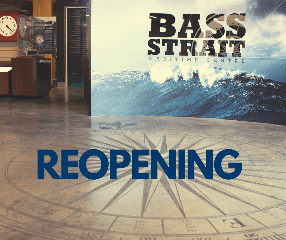 Bass Strait Maritime Centre – Reopening Thursday, 1 October 2020